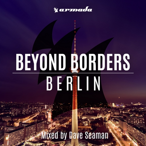 Dave Seaman - Beyond Borders Berlin (front)