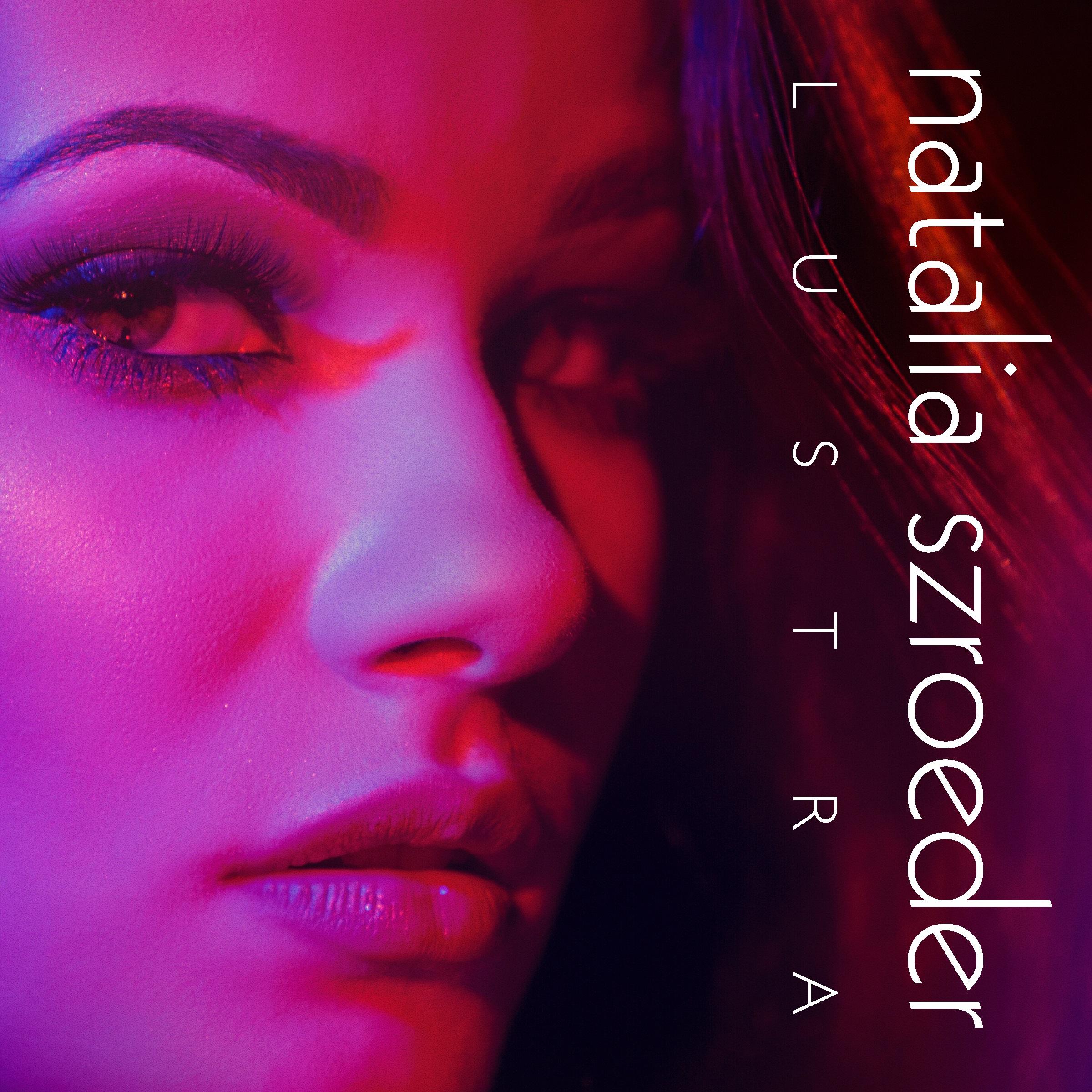 Natalia Szroeder - Lustra - okladka singla