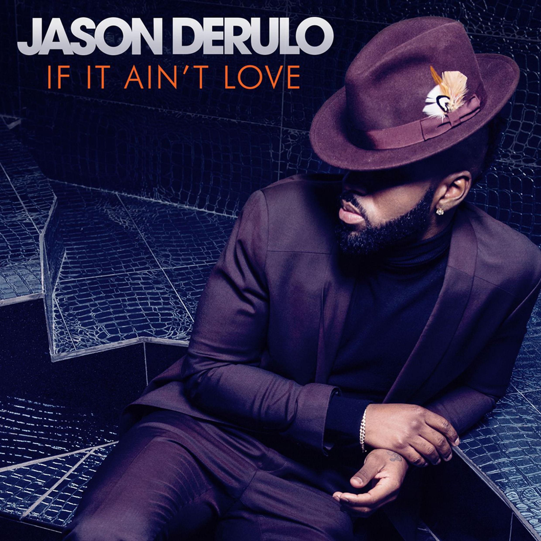 Jason-Derulo-If-It-Aint-Love-2016-2480x2480