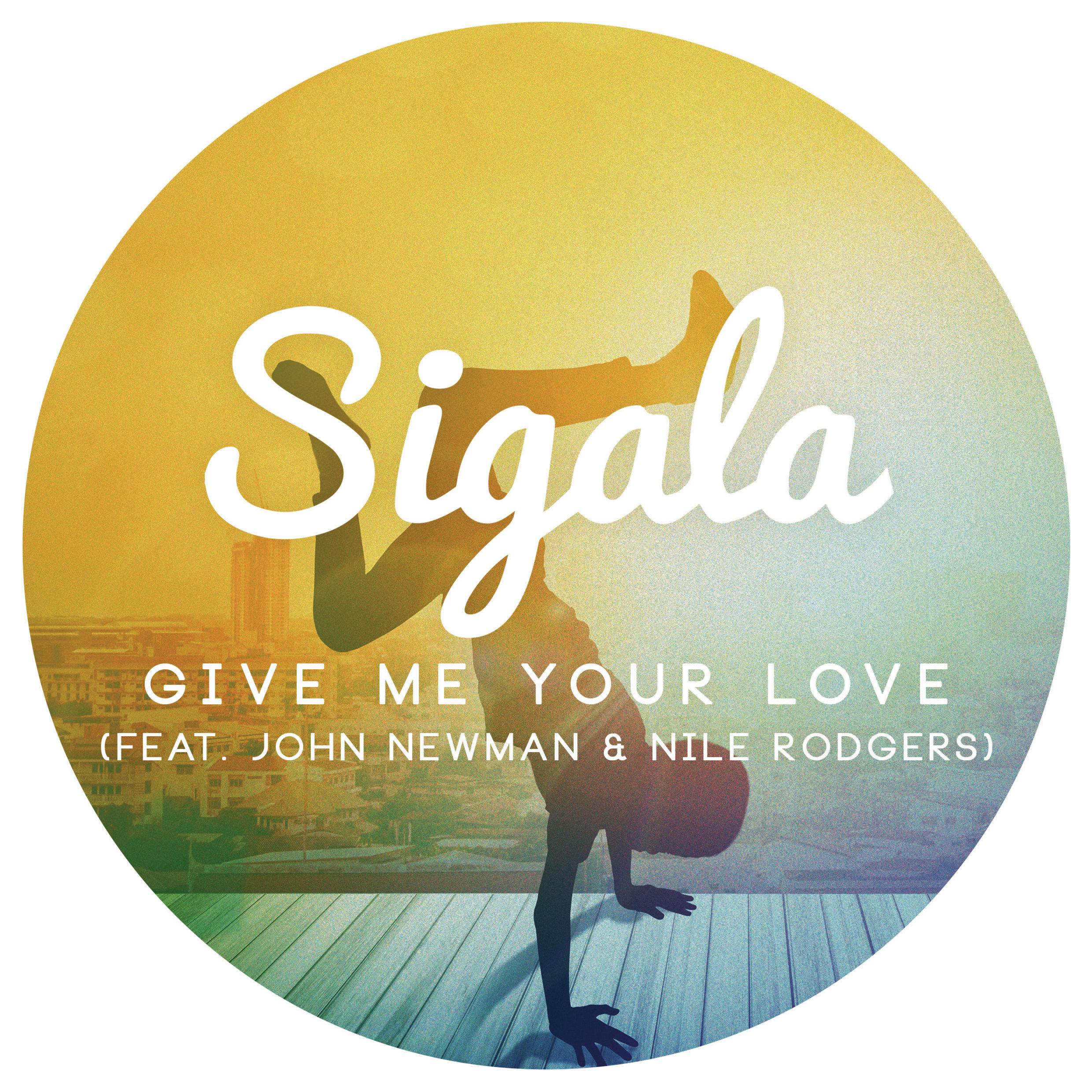 Sigala-Give-Me-Your-Love-2016-2480x2480