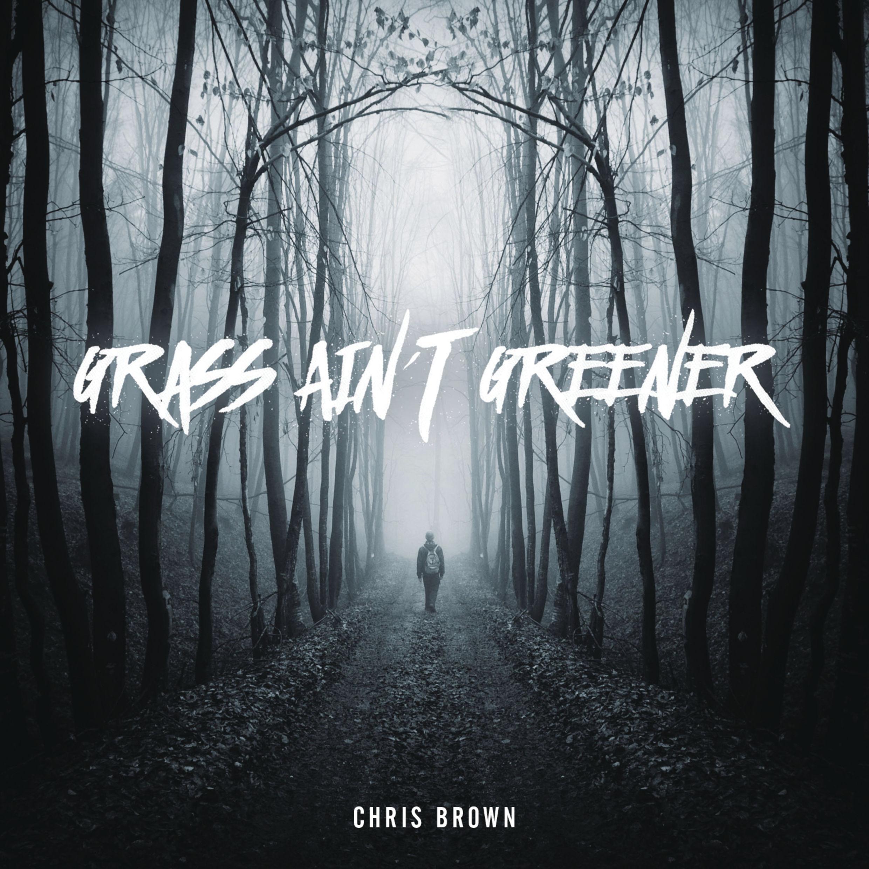 Chris-Brown-Grass-Aint-Greener-2016-2480x2480 (1)