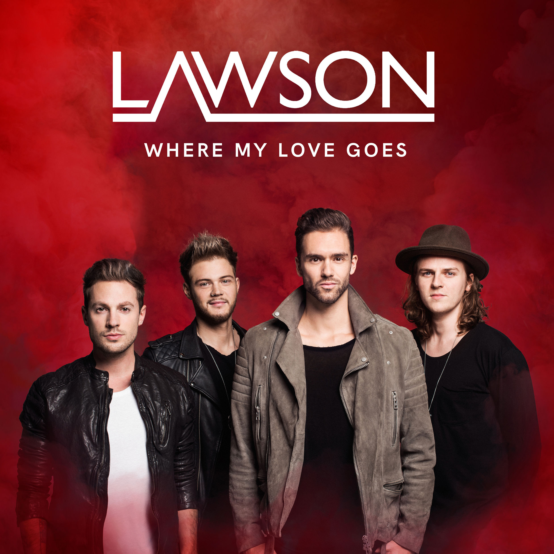 Lawson-Where-My-Love-Goes-2016-2480x2480