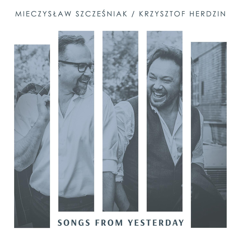 Szcześniak & Herdzin - Songs From Yesterday