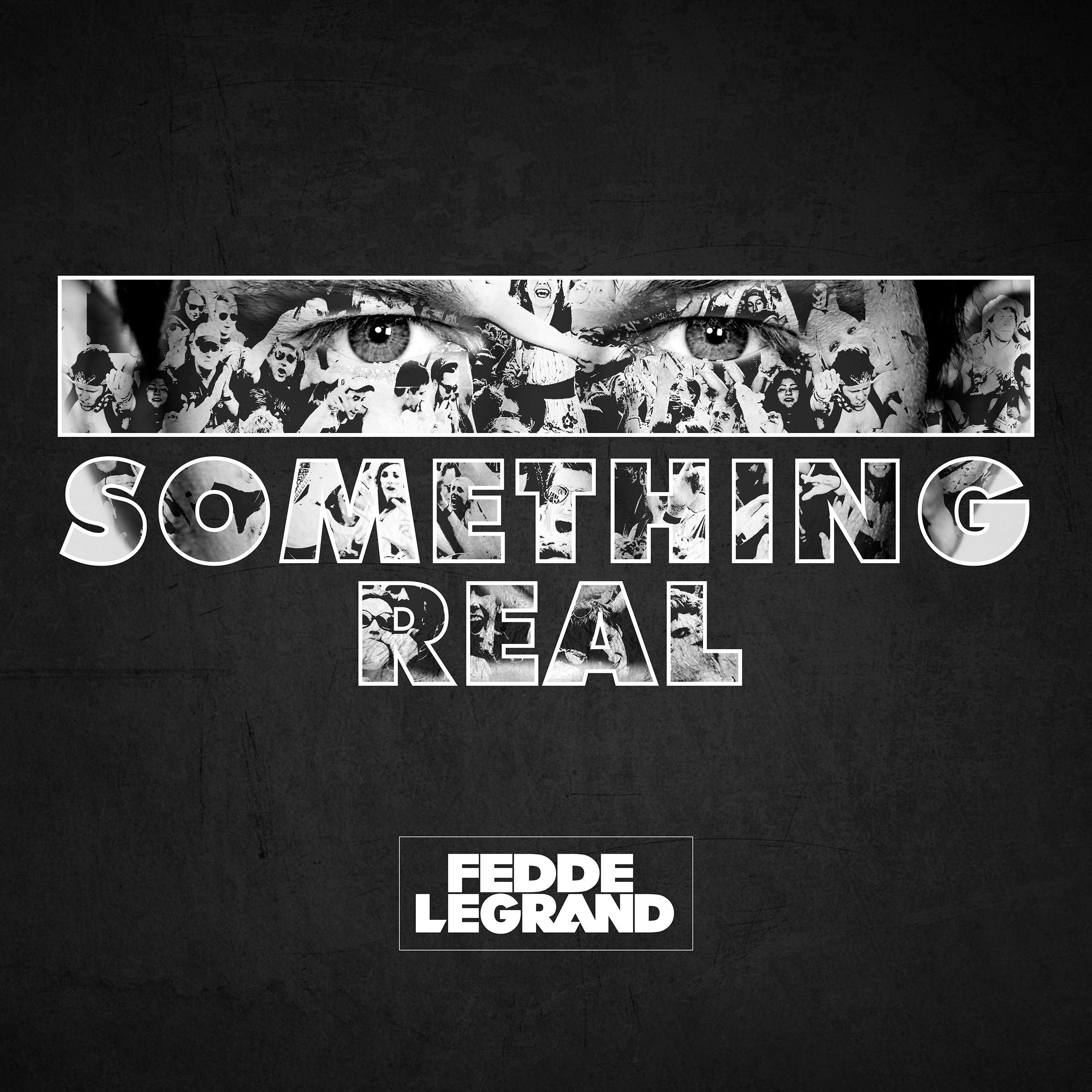 DLRD001_Fedde le Grand  Something Real-2400x2400