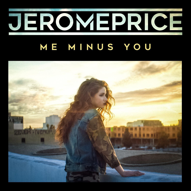 Jerome Price_Me Minus You (Artwork)
