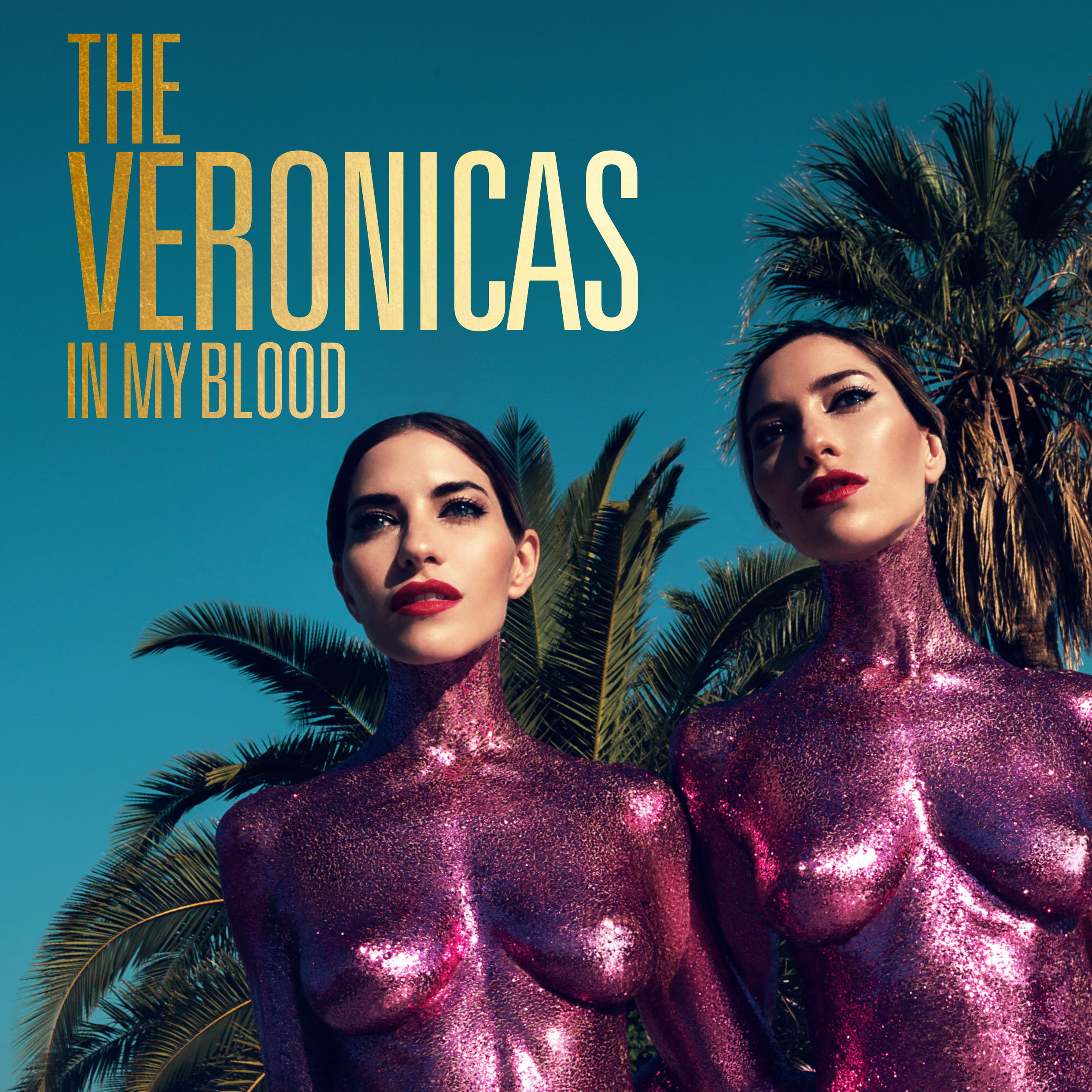 The-Veronicas-In-My-Blood-2016-2480x2480