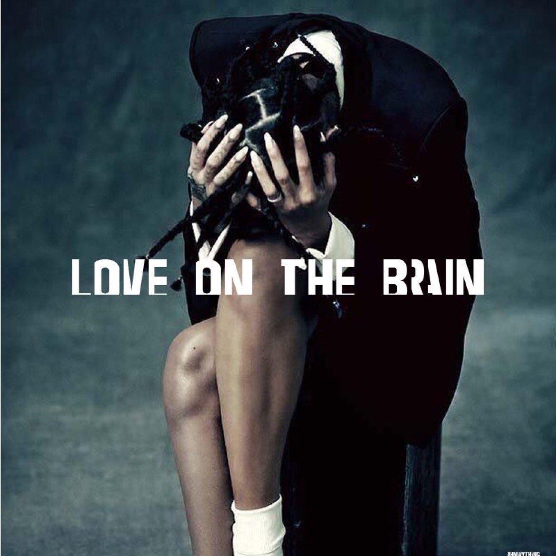 Rihanna-Love-On-the-Brain-2016